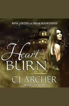 Heart Burn, C. J. Archer