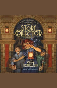 The Story Collector: A New York Public Library Book A New York Public Library Book, Kristin O'Donnell Tubb