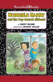 Horrible Harry and the Top-Secret Hideout, Suzy Kline