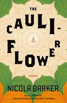 The Cauliflower, Nicola Barker