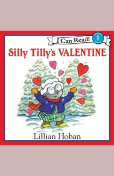 Silly Tilly's Valentine, Lillian Hoban