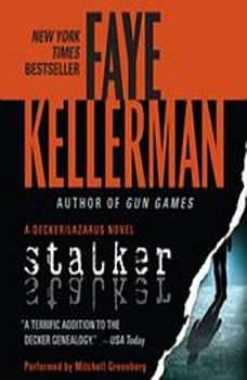 Stalker: A Peter Decker/rina Lazarus Novel, Faye Kellerman