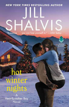 Hot Winter Nights: A Heartbreaker Bay Novel A Heartbreaker Bay Novel, Jill Shalvis
