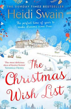 The Christmas Wish List: The perfect cosy read to settle down with this autumn, Heidi Swain