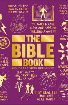 The Bible Book: Big Ideas Simply Explained, DK
