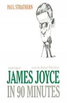 James Joyce in 90 Minutes, Paul Strathern