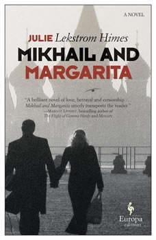 Mikhail and Margarita, Julie Lekstrom Himes