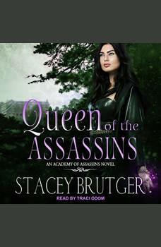 Queen of the Assassins, Stacey Brutger