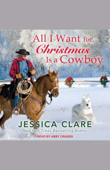 All I Want For Christmas Is a Cowboy, Jessica Clare