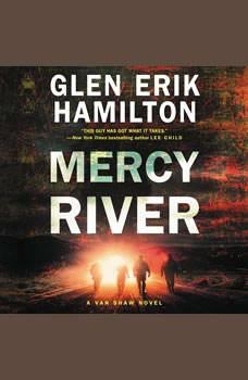 Mercy River: A Van Shaw Novel, Glen Erik Hamilton