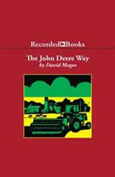 The John Deere Way, David Magee