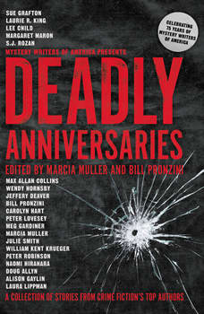 Deadly Anniversaries: A Collection of Stories from Crime Fiction's Top Authors, Marcia Muller