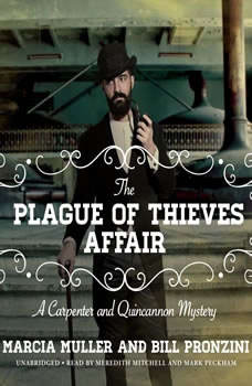 The Plague of Thieves Affair: A Carpenter and Quincannon Mystery, Marcia Muller; Bill Pronzini