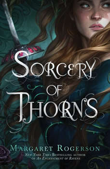Sorcery of Thorns, Margaret Rogerson