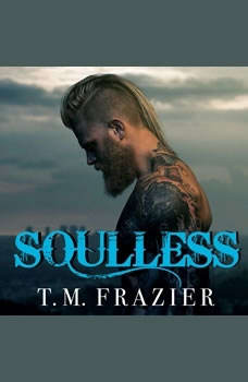 Soulless, T. M. Frazier