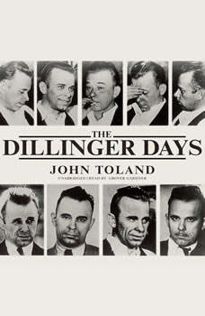 The Dillinger Days, John Toland