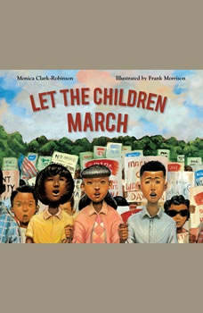 Let the Children March, Monica Clark-Robinson
