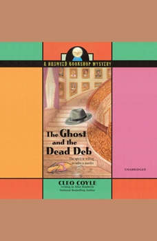 The Ghost and the Dead Deb, Cleo Coyle