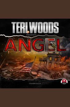 Angel, Teri Woods