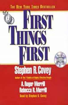 First Things First, Stephen R. Covey