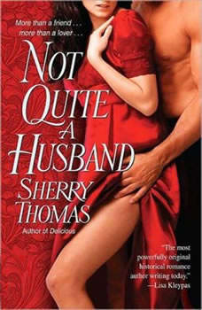Not Quite a Husband, Sherry Thomas