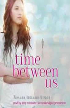 Time Between Us, Tamara Ireland Stone