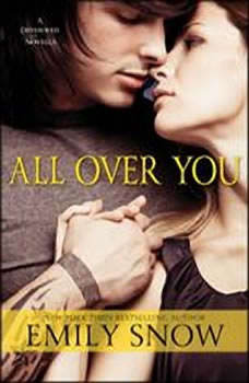 All Over You: A Devoured Novella A Devoured Novella, Emily Snow