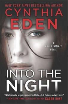 Into the Night: (Killer Instinct), Cynthia Eden