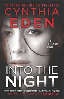 Into the Night: (Killer Instinct) (Killer Instinct), Cynthia Eden