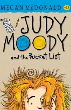 Judy Moody and the Bucket List, Megan McDonald