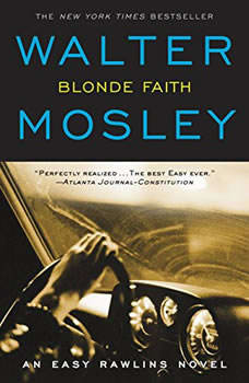 Blonde Faith: Booktrack Edition Booktrack Edition, Walter Mosley