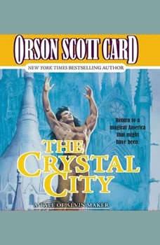 The Crystal City, Orson Scott Card