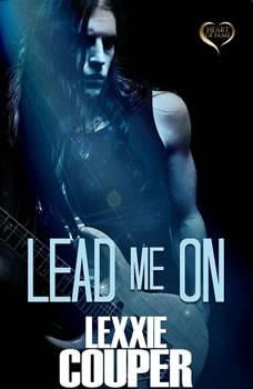 Lead Me On, Lexxie Couper