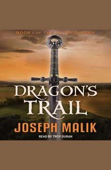 Dragon's Trail, Joseph Malik