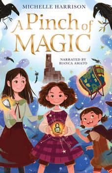 A Pinch of Magic, Michelle Harrison