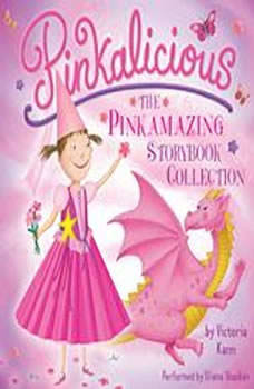 Pinkalicious: The Pinkamazing Storybook Collection, Victoria Kann