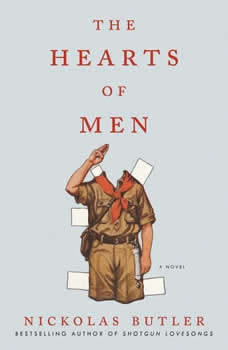 The Hearts of Men, Nickolas Butler