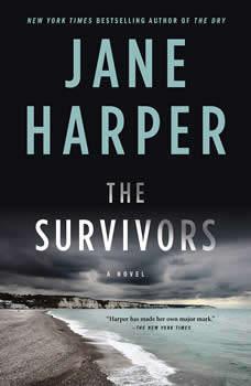 The Survivors: A Novel, Jane Harper