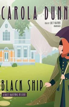 Black Ship: A Daisy Dalrymple Mystery A Daisy Dalrymple Mystery, Carola Dunn