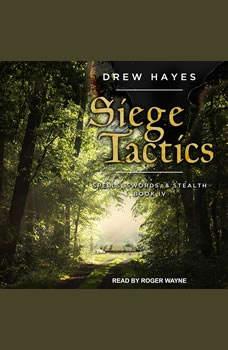 Siege Tactics, Drew Hayes