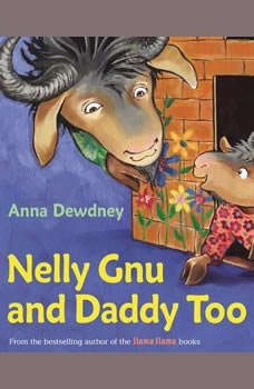 Nelly Gnu and Daddy Too, Anna Dewdney