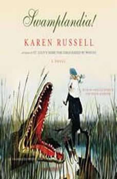 Swamplandia!, Karen Russell