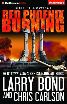Red Phoenix Burning, Larry Bond