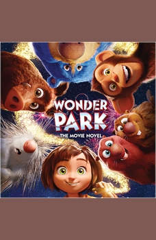 Wonder Park: The Movie Novel, Sadie Chesterfield