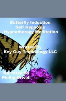 Butterfly Self Hypnosis Hypnotherapy Mediation, Key Guy Technology LLC