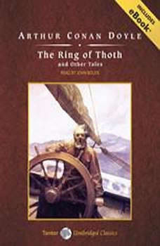 The Ring of Thoth and Other Tales, Sir Arthur Conan Doyle