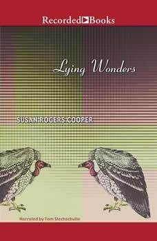 Lying Wonders, Susan Rogers Cooper