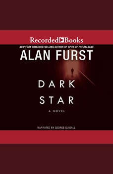 Dark Star: A Novel, Alan Furst