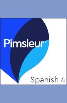 Pimsleur Spanish Level 4 MP3: Learn to Speak and Understand Latin American Spanish with Pimsleur Language Programs Learn to Speak and Understand Latin American Spanish with Pimsleur Language Programs, Pimsleur