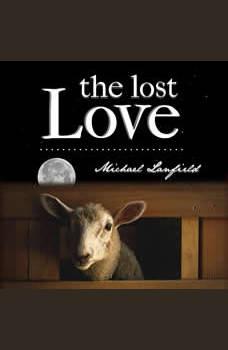 The Lost Love, Michael Lanfield